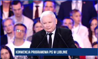ajor policy speech by Chairman Jaroslaw Kaczynski